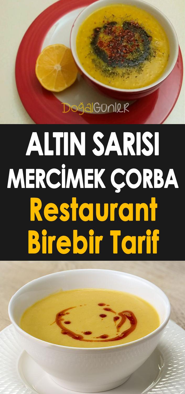 Altin Sarisi Mercimek Corbasi Restaurant Birebir Tarif Cooking Food And Drink Easy Meals