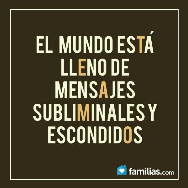 Mensaje Subliminal Frases En Espanol Frases Love Y Quotes