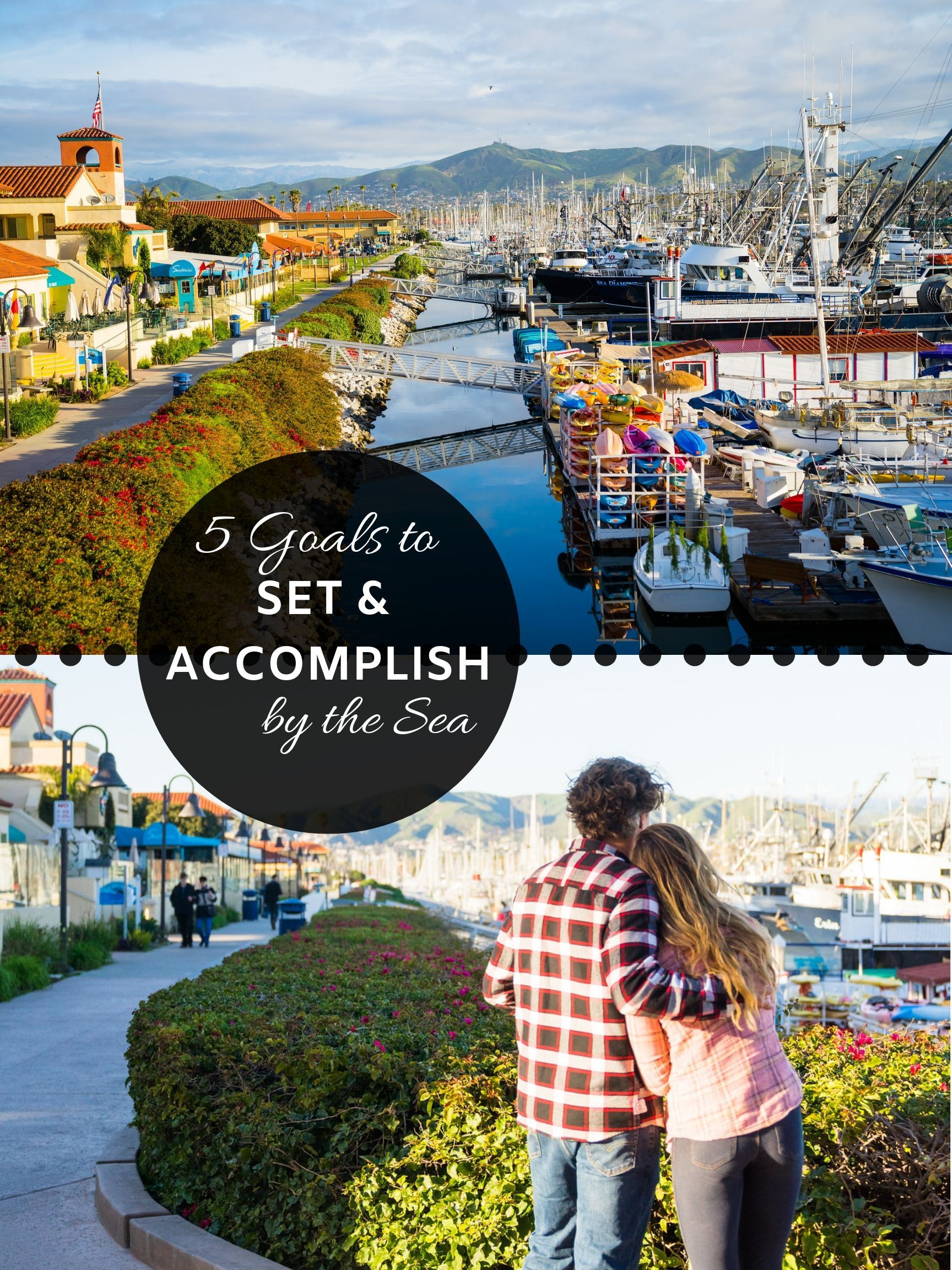 5 goals you can set and by the sea harbor