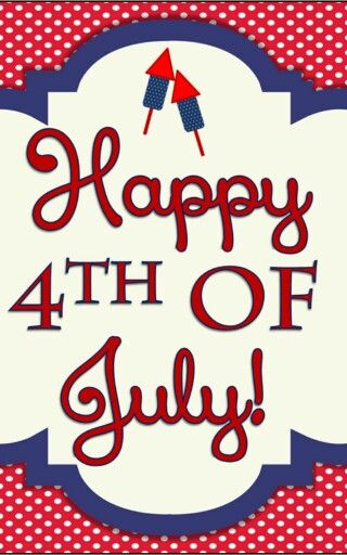 Happy 4th of July everyone!!!