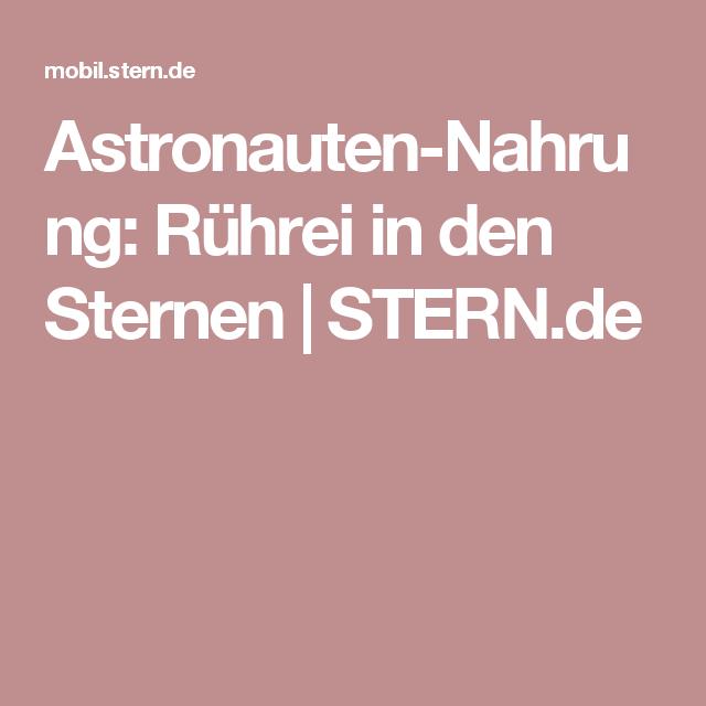 Astronauten-Nahrung: Rührei in den Sternen | STERN.de | projekt ...
