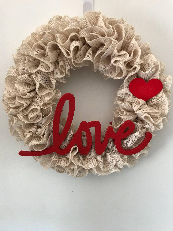 Burlap valentine wreath off white burlap red love sign