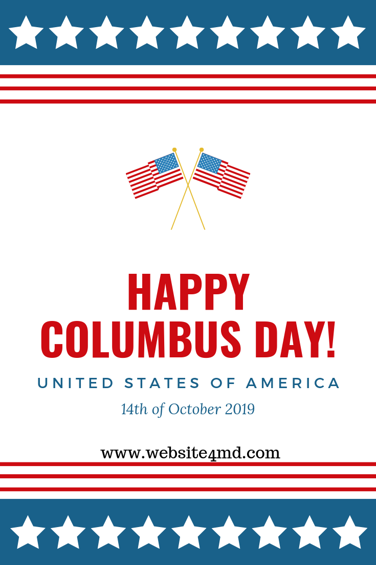 Columbus Day Is A U S Holiday That Commemorates The Landing Of Christopher Columbus In The Americas In 1492 It Is A Way Of Both Honoring Colu Happy Columbus Day