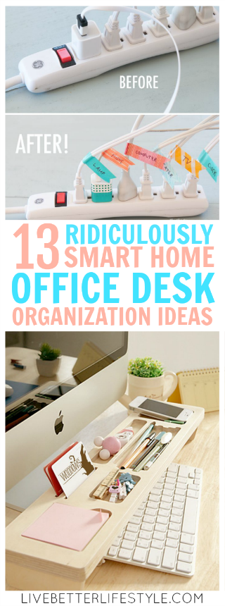 13 Ridiculously Smart Home Office Desk Organization Ideas images