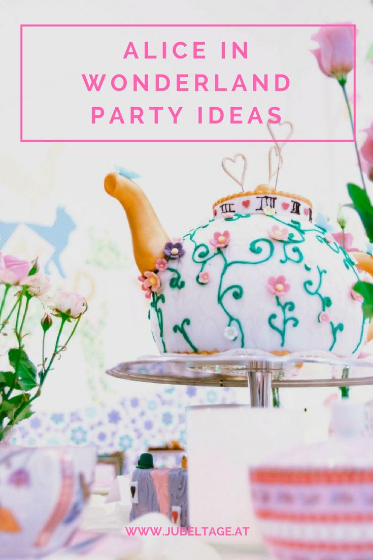 Mit Alice im Wunderland eine phantastische Teeparty feiern ...