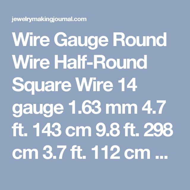 Wire gauge round wire half round square wire 14 gauge 163 mm 47 ft wire gauge round wire half round square wire 14 gauge 163 mm 47 ft greentooth Image collections
