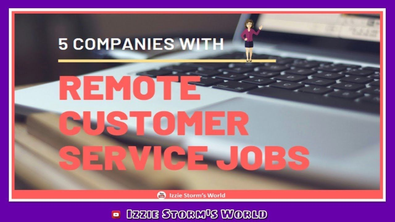 Work At Home Customer Service Jobs 2019 5 Companies That