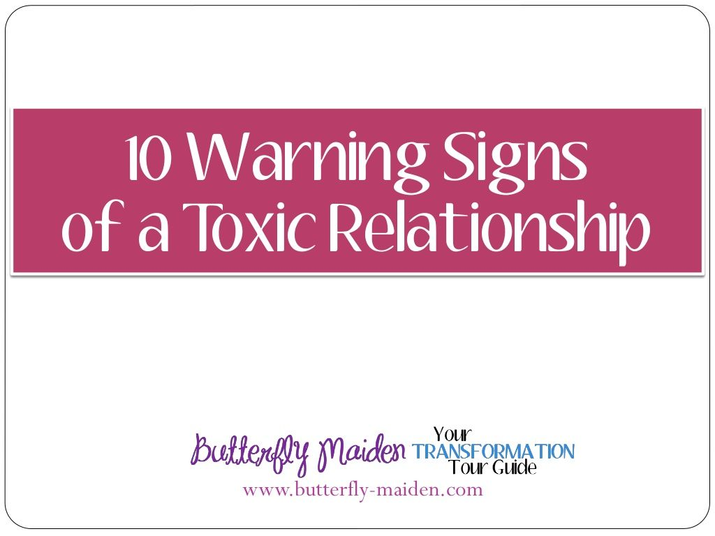 10 Warning Signs Of A Toxic Relationship To The Unaware It S Easy To Miss The Warning Signs Of