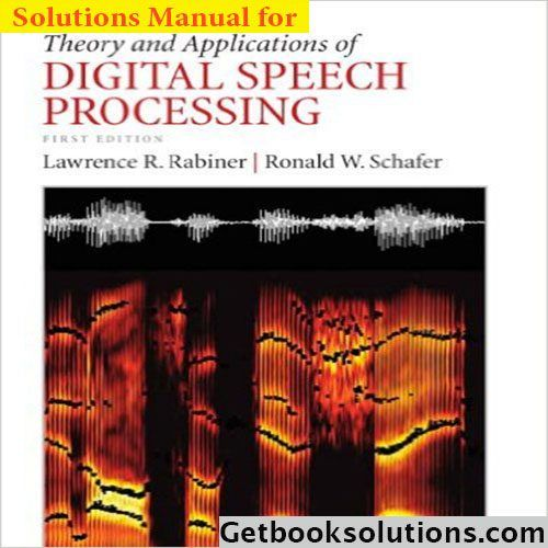 Solution manual for theory and applications of digital speech solution manual for theory and applications of digital speech processing by lawrence rabiner and ronald schafer fandeluxe Gallery