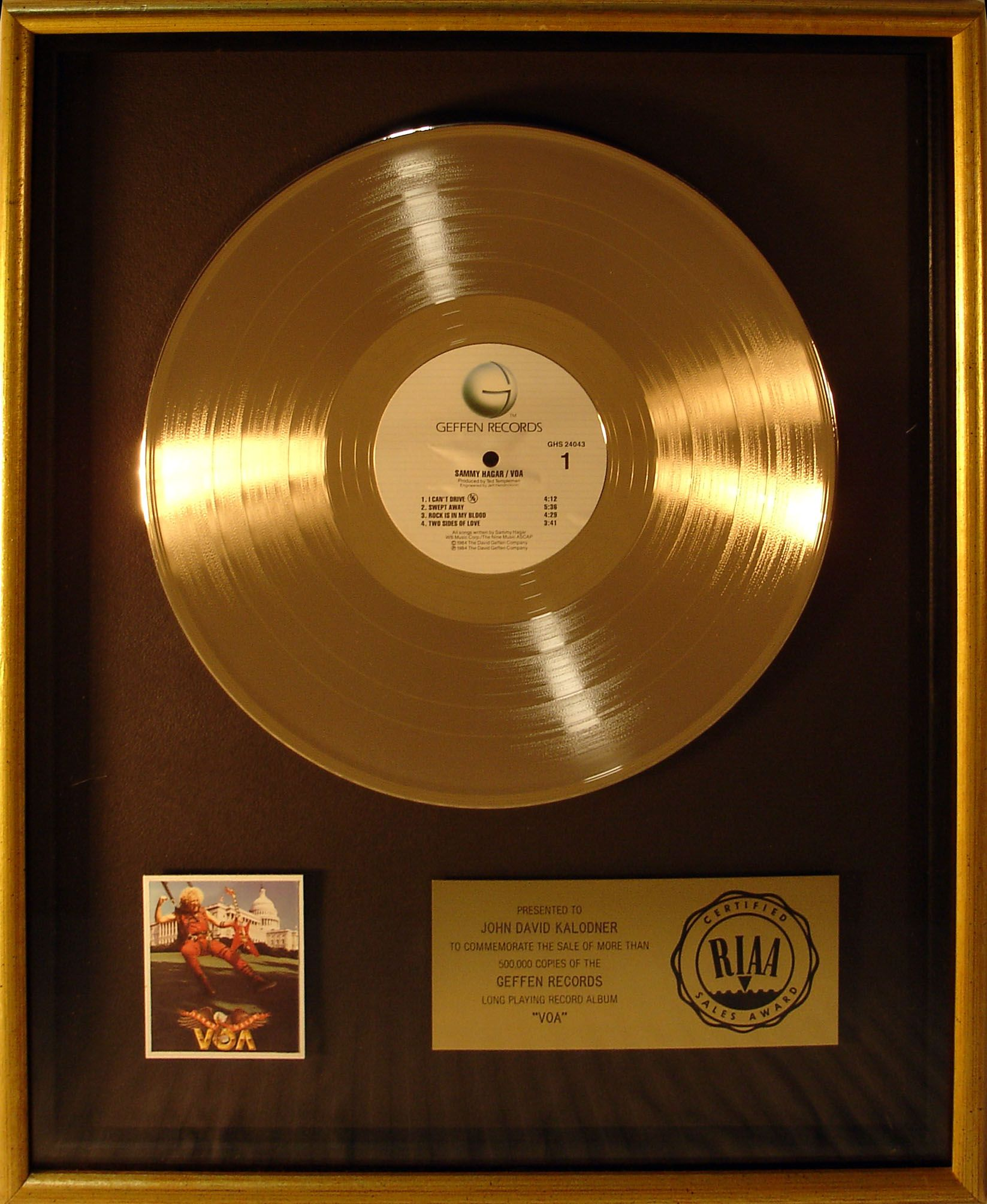 Gold Record Award Presented To Jdk For 500 000 Sales Of Sammy Hagar S Voa Album Records Rud Recording Artists