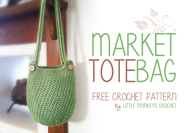 Market Tote Bag Free Crochet Pattern | by Little Monkeys Crochet ...