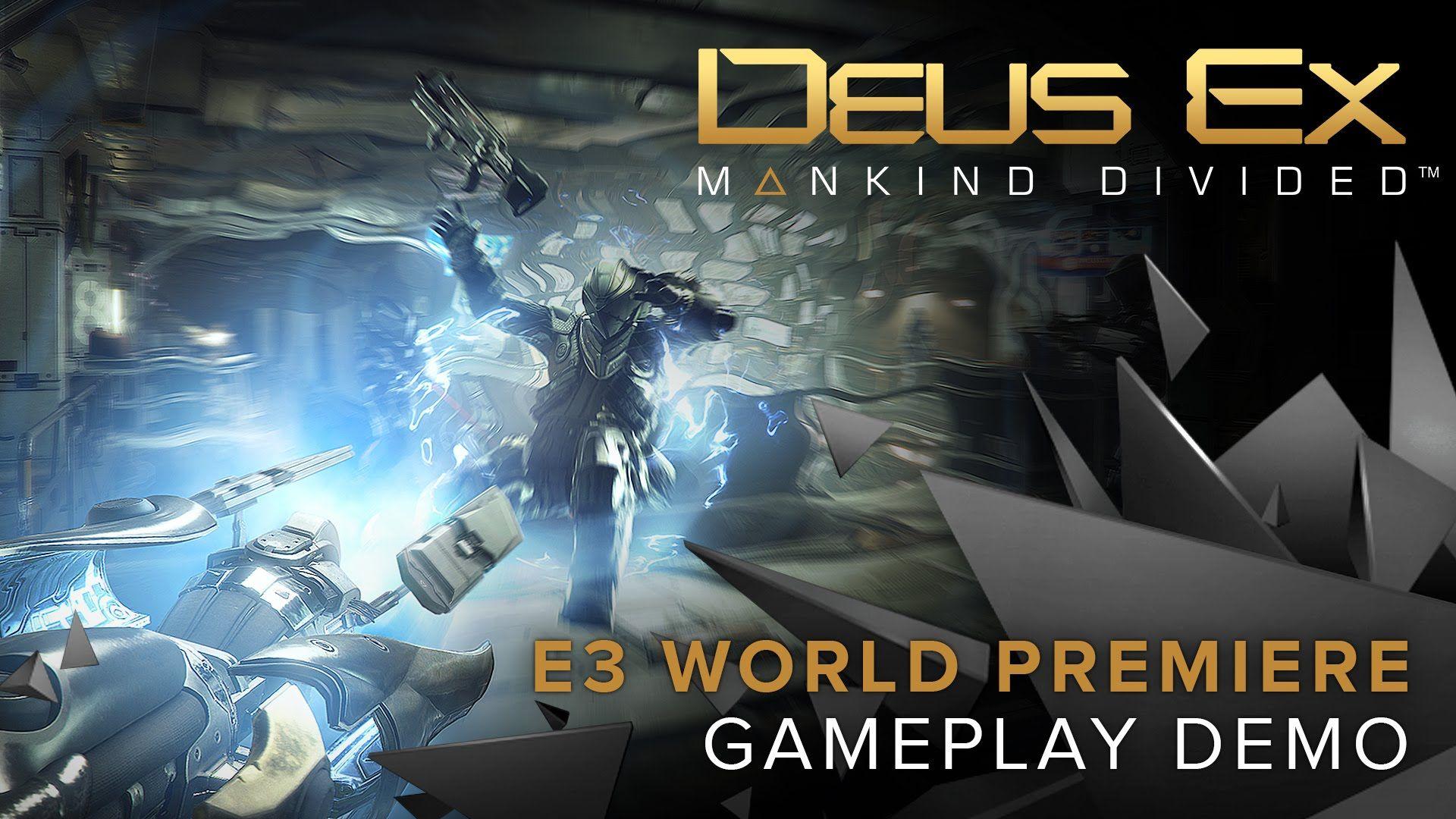 Deus Ex Mankind Divided World Premiere Gameplay Demo