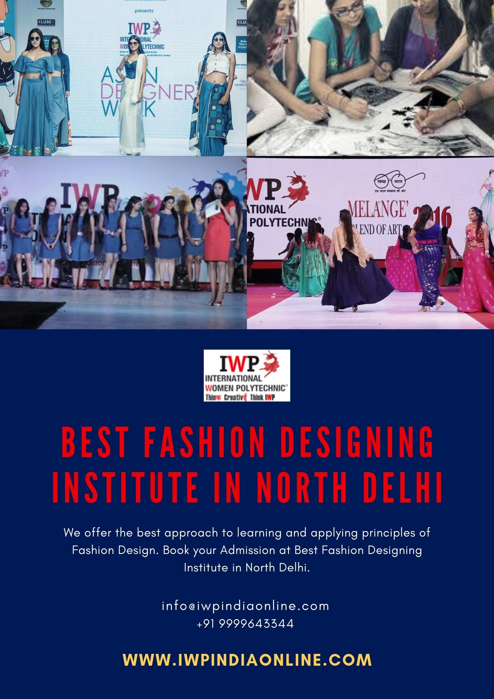 Connect With An Iwp Which Is The Best Fashion Designing Institute In North Delhi Our Fashion Fashion Designing Institute Model Town Fashion Designing Course