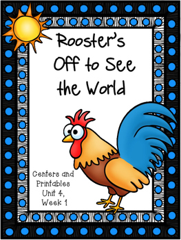 Rooster 39 S Off To See The World Kindergarten Centers And Printables Reading Street Reading Street Kindergarten Kindergarten Units
