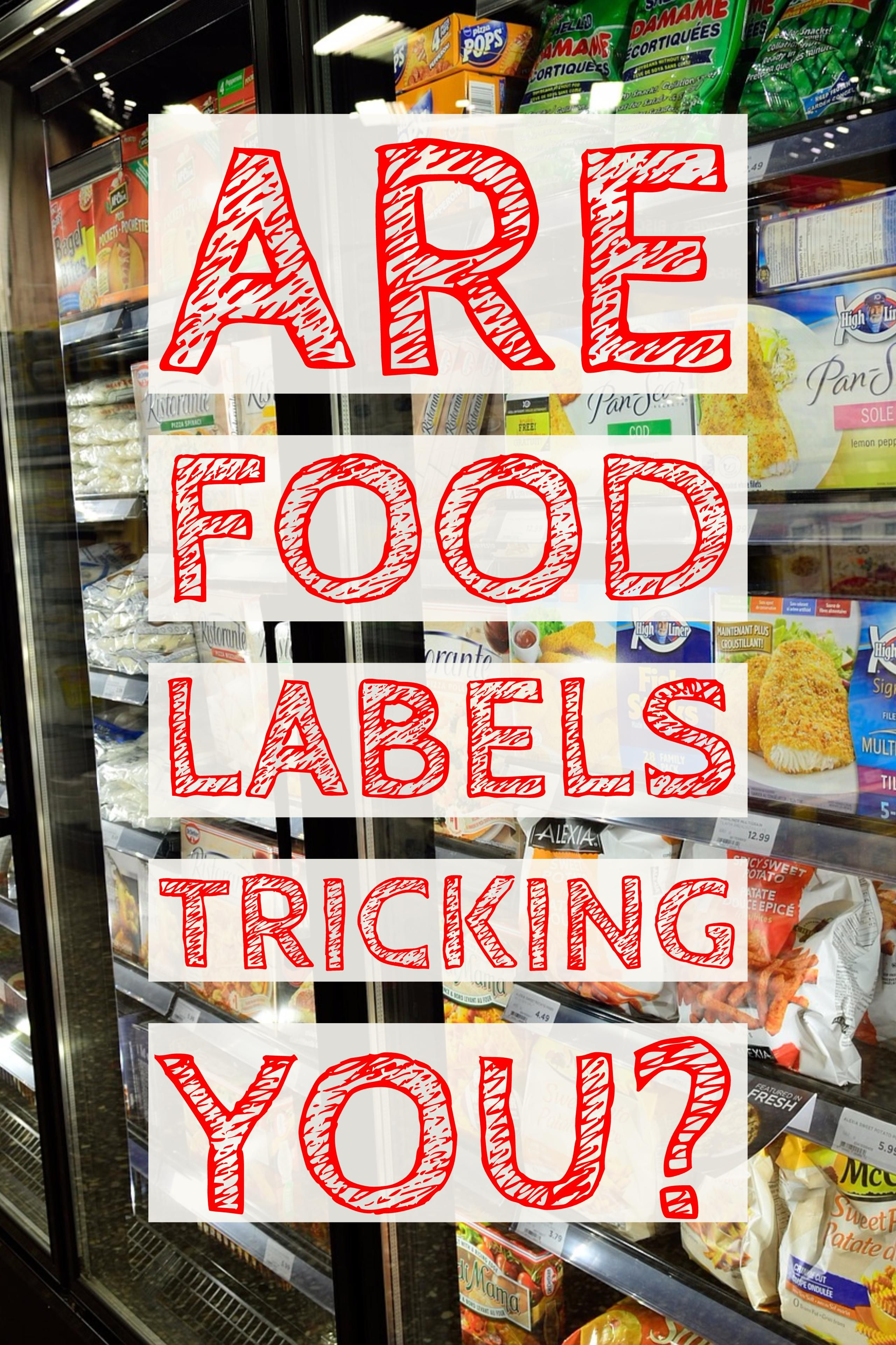How Label Lingo Tricks You Into Making Bad Food Choices