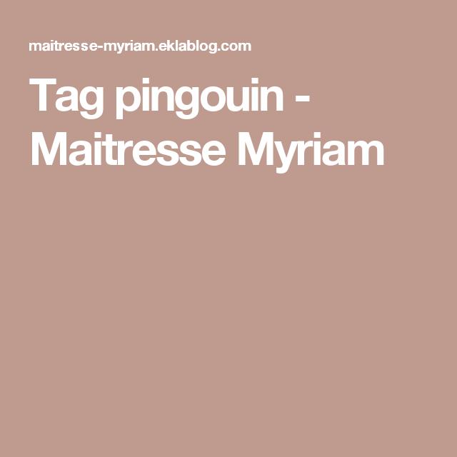Tag pingouin - Maitresse Myriam