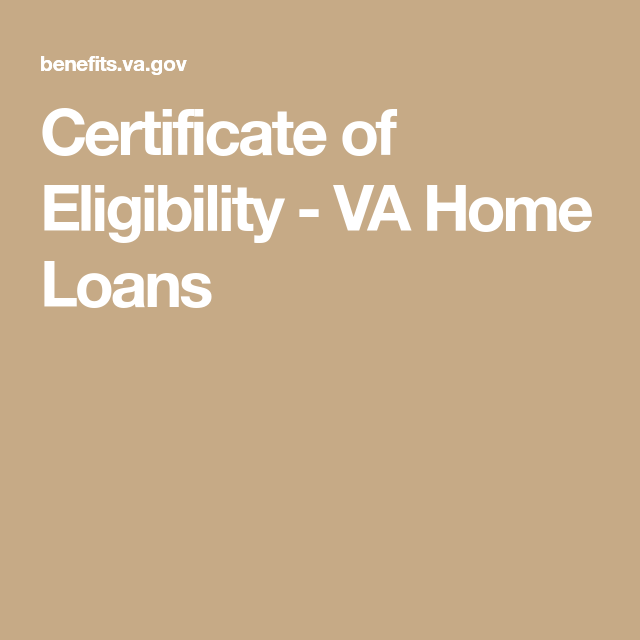 Certificate Of Eligibility Va Home Loans Certificate Of Eligibility Home Loans Debt Relief Programs