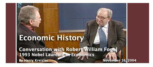 Conversación con Robert William Fogel, Premio Nobel de Economía 1993