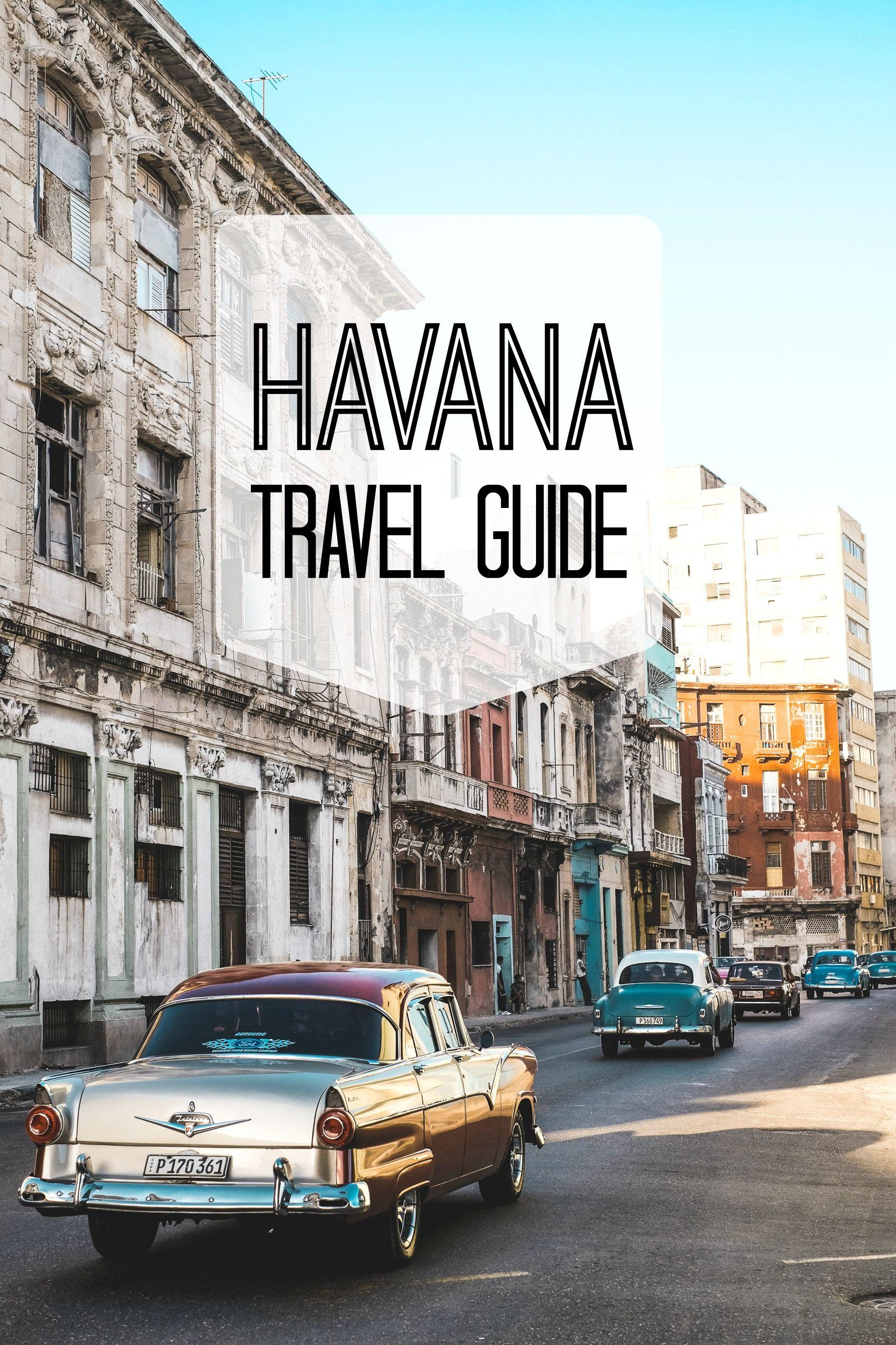 Havana Travel Guide Accommodation Transport And More Heylilahey Reiseideen Urlaubswunsche Reisen