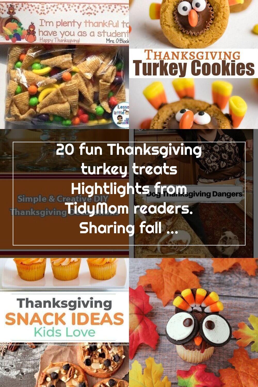 20 Fun Thanksgiving Turkey Treats Hightlights From Tidymom Readers Sharing Fall Decor Halloween In 2020 Thanksgiving Turkey Treats Thanksgiving Treats Turkey Treats
