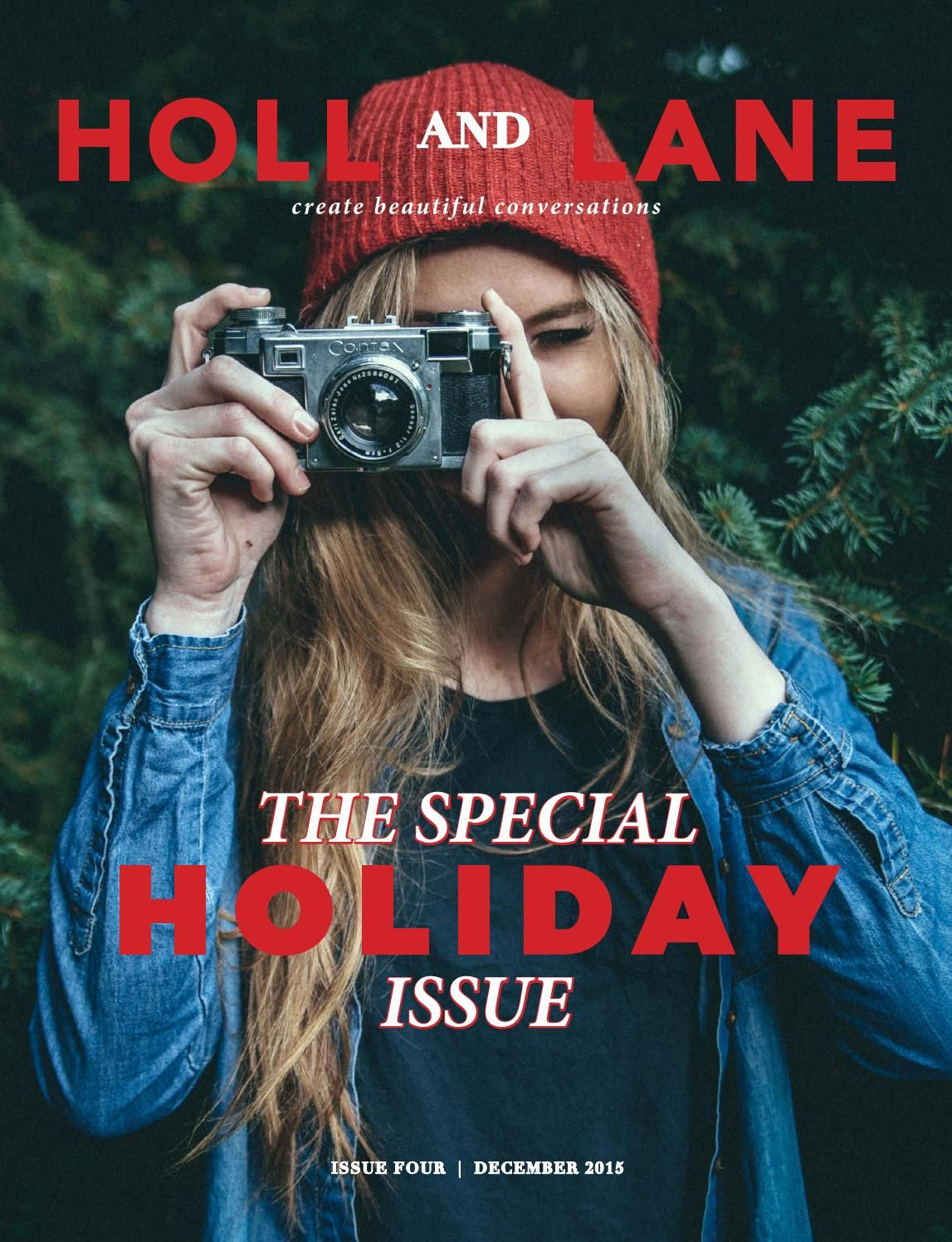 December 2015 // In our special holiday issue you'll find holiday party style inspiration, plenty of drool worthy recipes, a handful of your holiday stories, and holiday traditions from around the world!