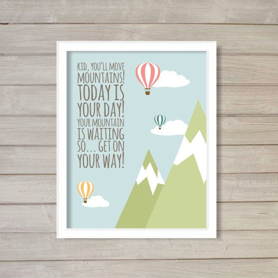 Dr. Seuss Quote - Kid You'll Move Mountains Nursery Wall Art Printable 8x10- Instant Download Hot Air Balloon Cloud Sky Blue Baby Room Decor