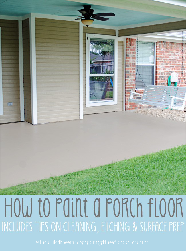 Lovely How To Paint A Porch Floor | Includes A Detailed Step By Step Prep