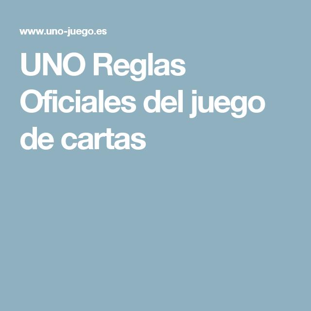 Uno Reglas Oficiales Del Juego De Cartas Class Games D3 Pinterest