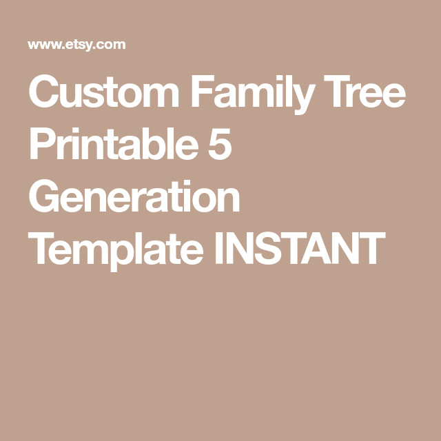 Custom Family Tree Printable  Generation Template Instant