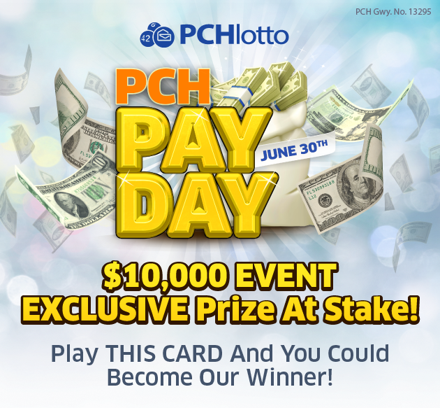 PCH Lotto | MegaPrize I kim k claim pay day june 30 2019
