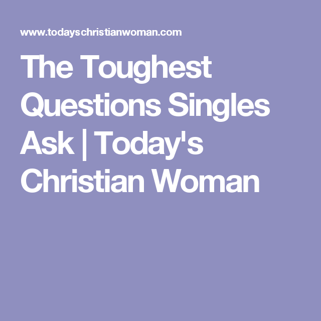 Questions singles ask