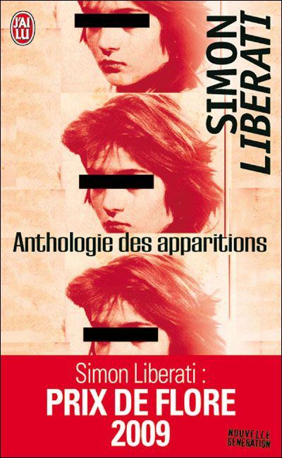 Anthologie Des Apparitions Poche Simon Liberati Achat Livre Club De Lecture Idee Lecture Livre