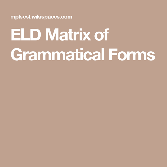 Image result for eld matrix of grammatical forms