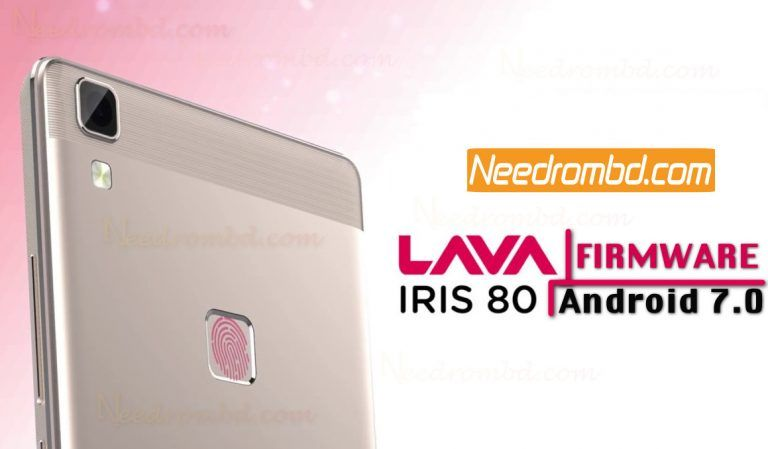 Lava iRis 80 MT6737 Android 7 0 Firmware | Smartphone Firmware