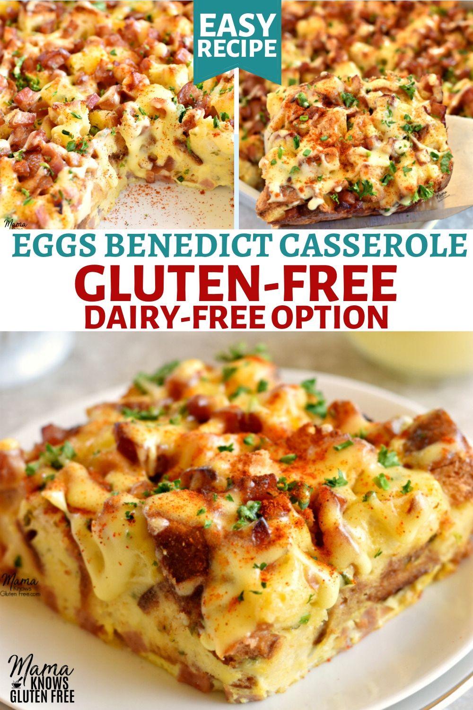An easy recipe for glutenfree eggs benedict casserole
