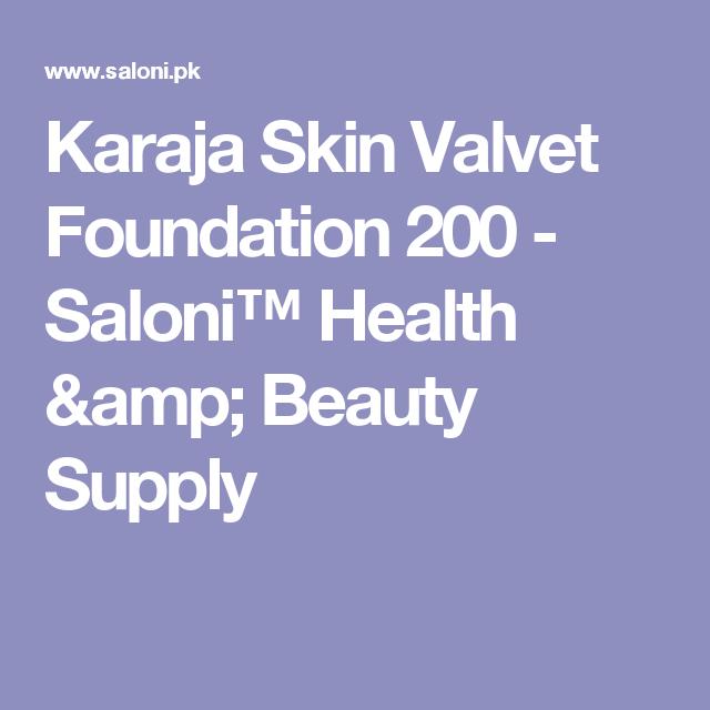 Karaja Skin Valvet Foundation 200 - Saloni™ Health & Beauty Supply