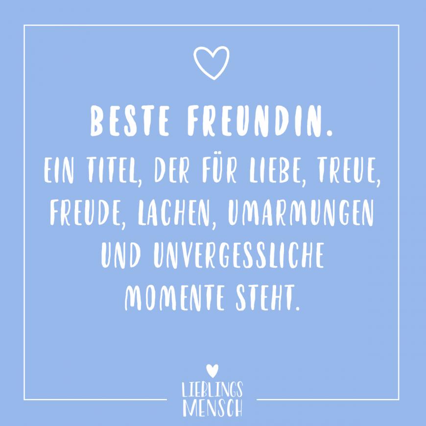 Visual Statements Beste Freundin Ein Titel Der Fur Liebe Treue Freude La Visual Lustige Freundschaftszitate Zitate Zum Thema Freundschaft Freundschaft Zitate