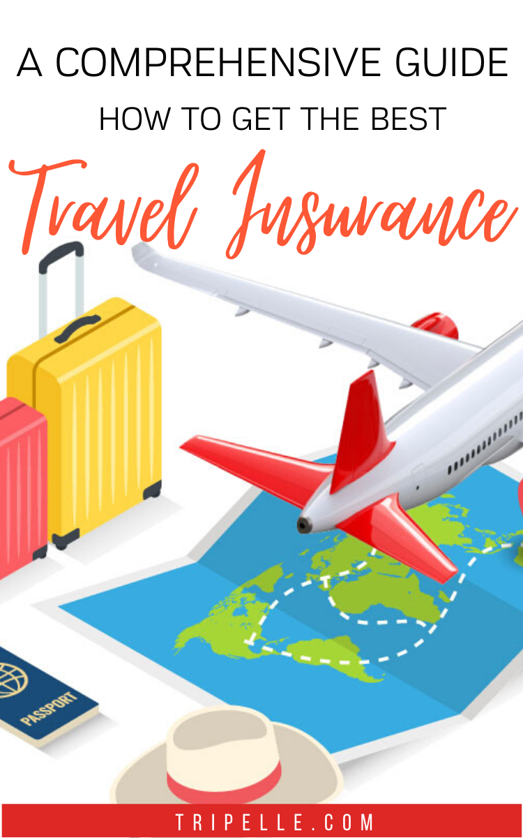 A Comprehensive Guide On How To Get The Best Travel Insurance In 2020