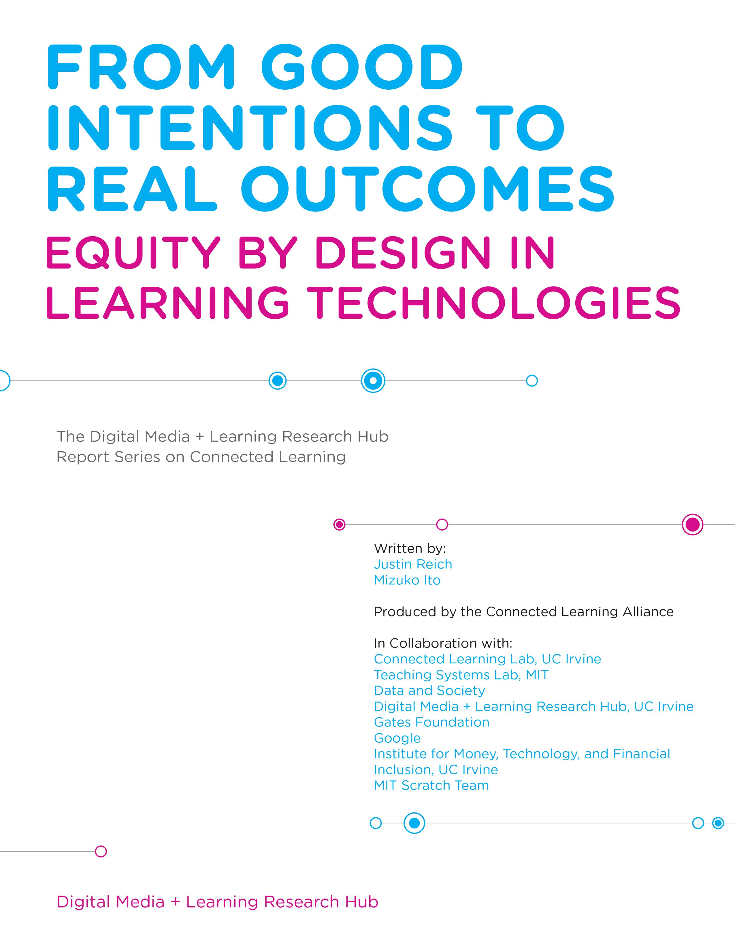 From Good Intentions To Real Outcomes Connected Learning