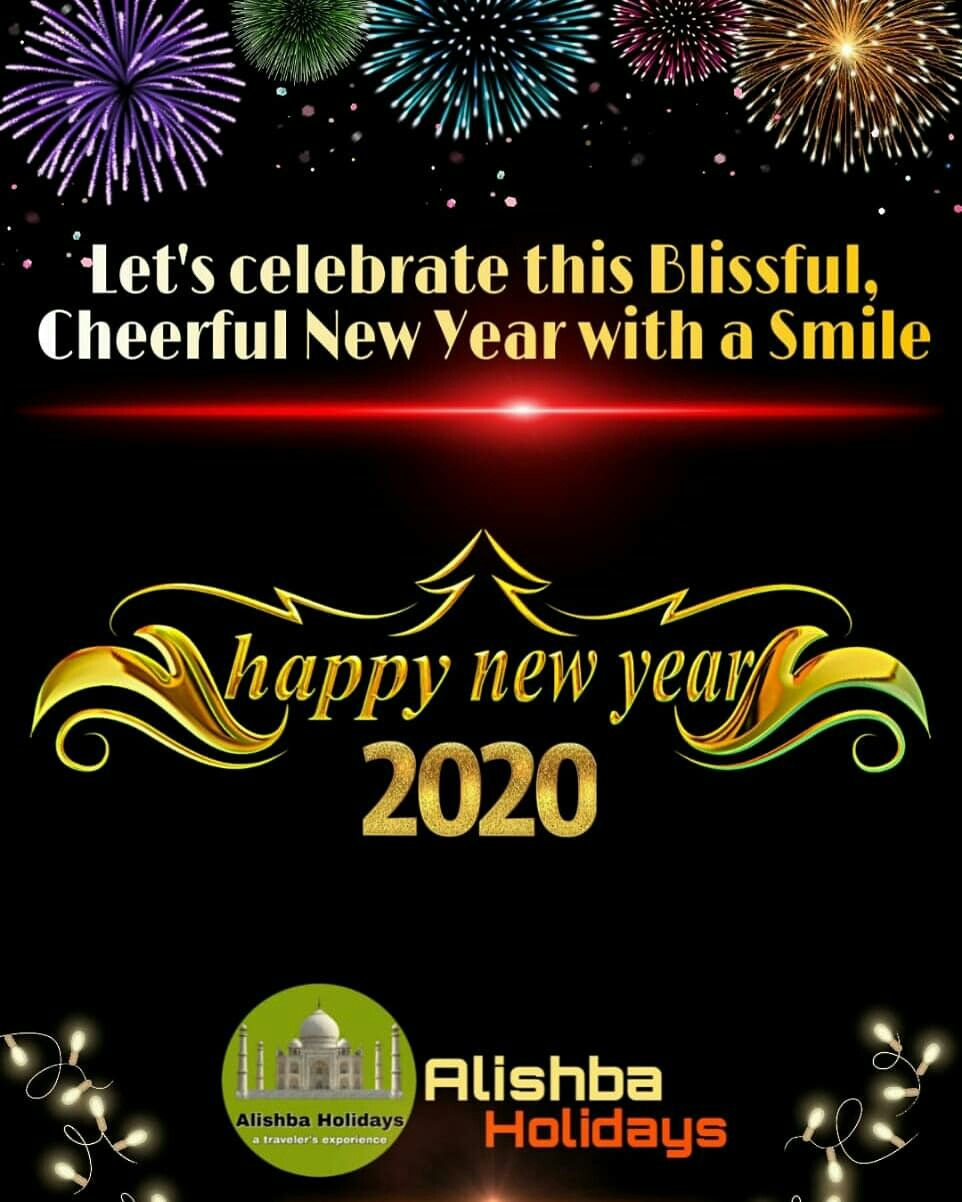 New Year Greetings Alishba Holidays In 2020 New Year Greetings New Year 2020 Tour Packages
