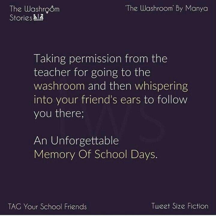 My Favourite Memory School Life Quotes School Days Quotes School Quotes