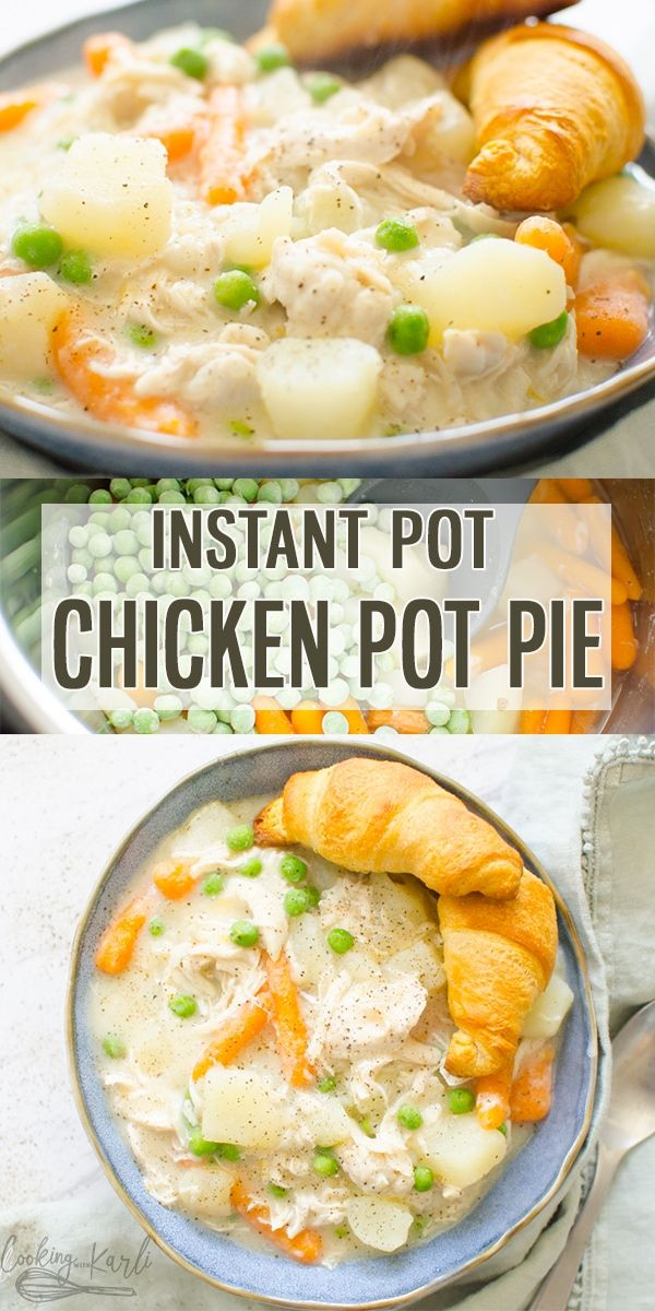 Instant Pot Chicken Pot Pie - Cooking With Karli