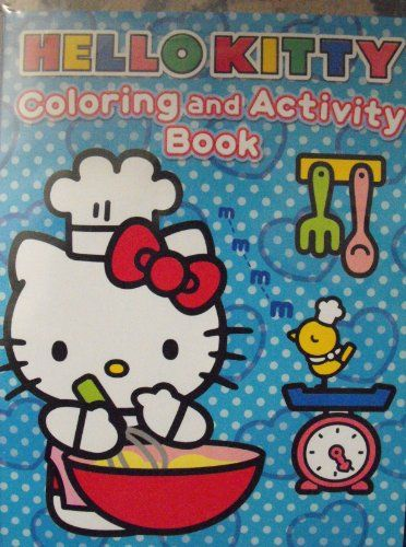 Hello Kitty 96pg Coloring And Activity Book Kitchen Cover For More Information Visit Image Link Hello Kitty Hello Kitty Coloring Book Activities