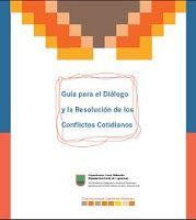 La Quot Guía Para El Diálogo Y La Resolución De Los Conflictos Cotidianos Quot De Yolanda Muñoz Resolución De Conflictos Conflicto Habilidades Para La Vida
