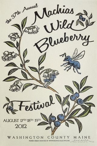 Machias Wild Blueberry Festival Poster - Beehive Design Collective ...