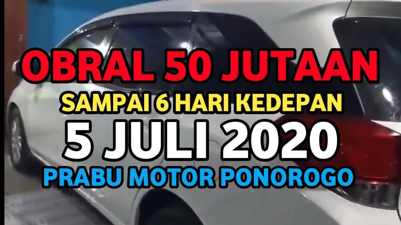 50 Jutaan Harga 5 Juli 2020 Mobil Bekas Prabu Motor Ponorogo Mobil Bekas Motor Mobil