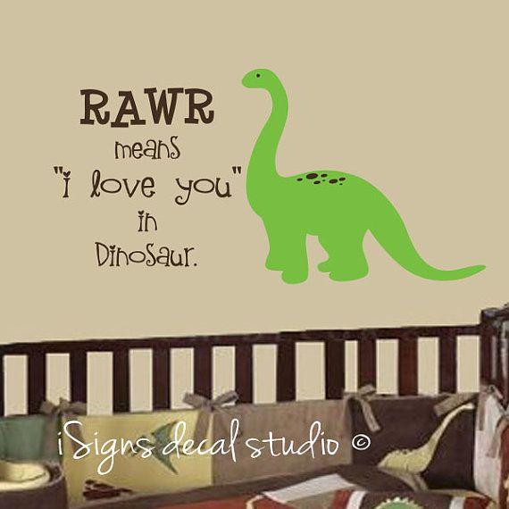 DINOSAUR RAWR ROAR Means I Love You In Dinosaur Wall Decal - Dinosaur wall decals nursery