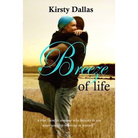 Breeze of Life – Kirsty Dallas **