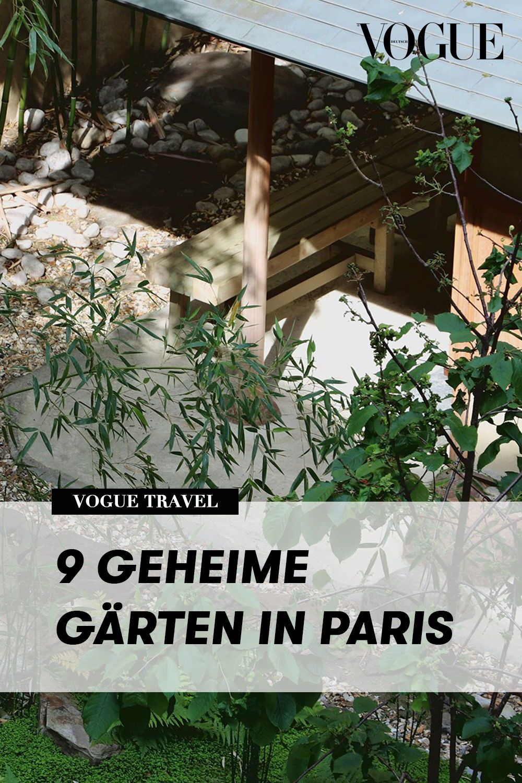 Vogue Insider Guide 9 Geheime Garten In Paris Garten Geheimer Garten Franzosischer Garten