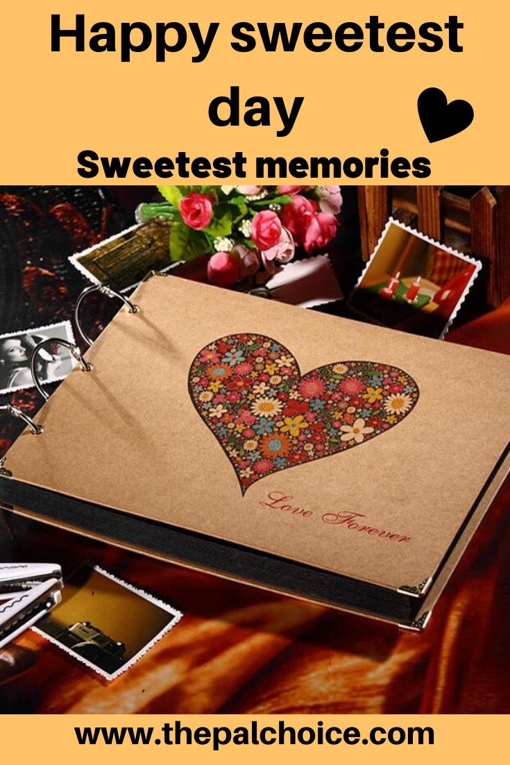 Sweetest memories are favorite memories #sweetestdaygiftsforboyfriend